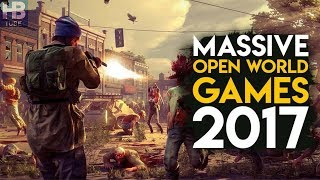 TOP 5  Open  World  Games  2017-- H.B TUBE --