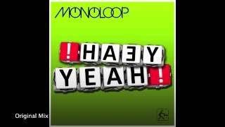 Monoloop - Yeah Yeah - Promo Snippets