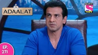 Adaalat - अदालत  - Episode 271 - 20th June, 2017