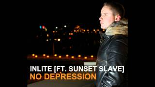 INLITE & Sunset Slave - No depression