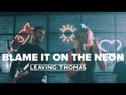 """Blame it on the Neon"" 