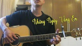 Thái Đinh | Những Ngày Vắng Em - Guitar Cover (kèm hợp âm) | Kee Tam Hoàng