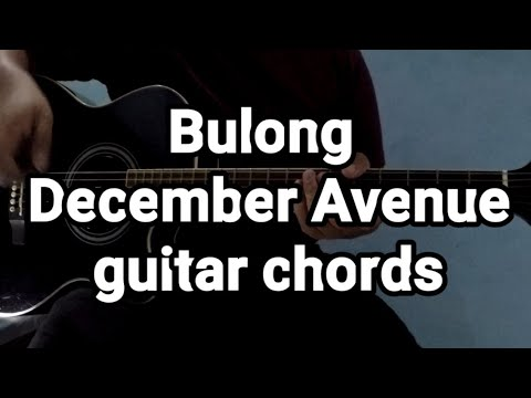 Bulong December Avenue Guitar Chords Youtube