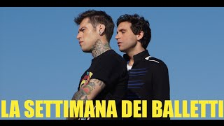 FEDEZ VIDEO DIARY - LA SETTIMANA DEI BALLETTI - #04