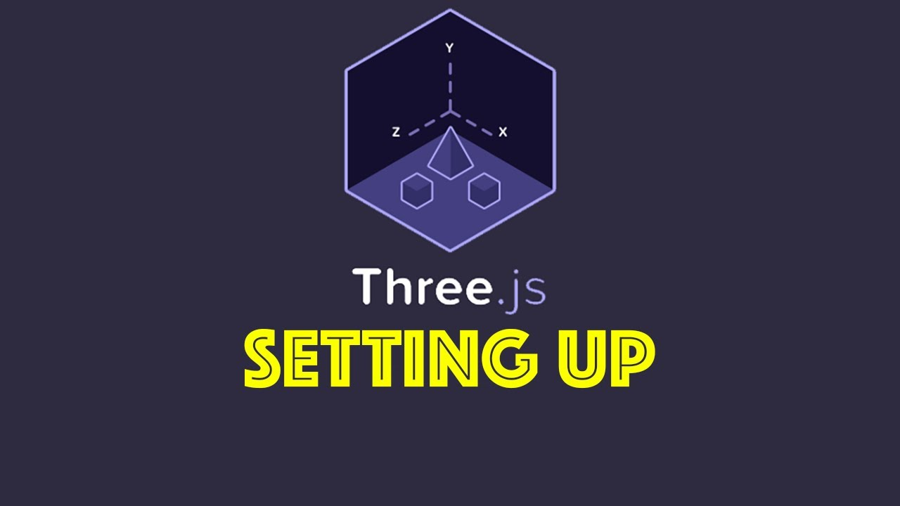Three js Tutorial 1 - Setup