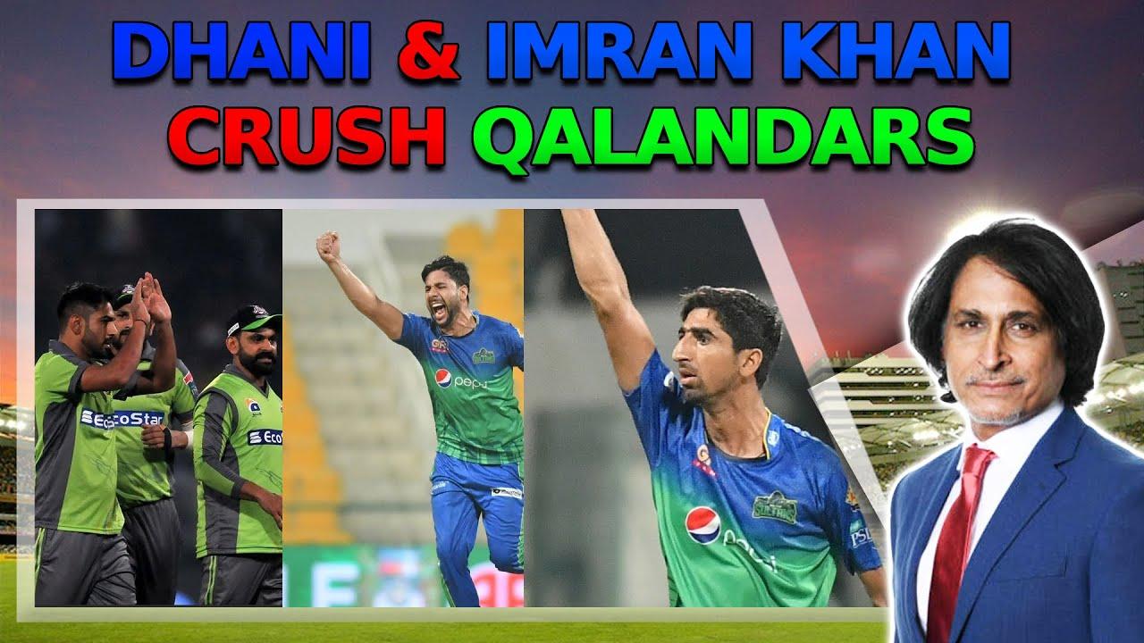 Dhani & Imran khan crush Qalandars