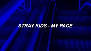 "Download Lagu Stray Kids ""My Pace"" Easy Lyrics mp3"