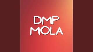 Download DMP MOLA (Remix)