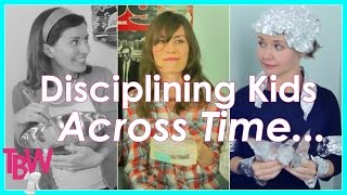 Disciplining Kids Across Time