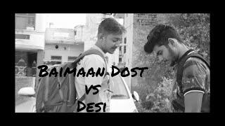Baimaan Dost Vs Desi||Sudhir Kataria||Aman(Goli)||Raju Punjabi