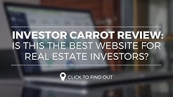 Investor Carrot Review: Is This The Best Website For Real Estate Investors?