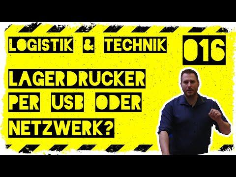 logistik&technik #016: Lagerdrucker per USB oder Netzwerk anschliessen?
