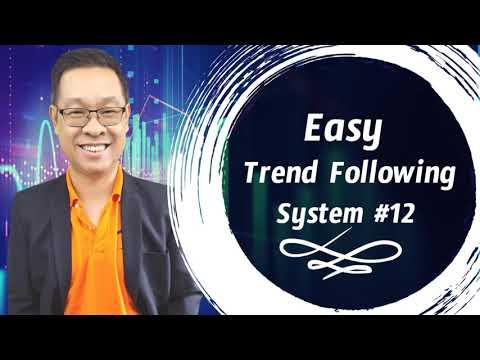 Forex สอน เทรด : 367 – Easy Trend Following System 12