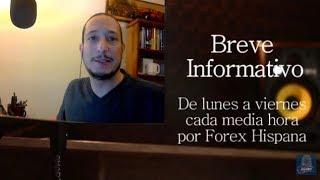 Breve Informativo - Noticias Forex del 26 de Mayo 2017