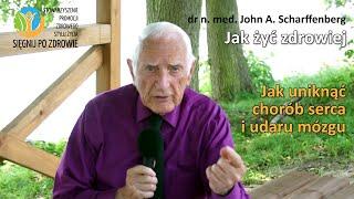 1. Jak uniknąć chorób serca i udaru mózgu - dr n. med. John A. Scharffenberg