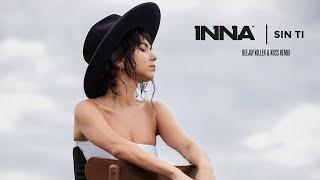 INNA - Sin Ti Deejay Killer & Koss Remix