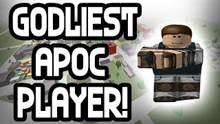 THE GODLIEST PLAYER IN APOC | Apocalypse Rising | ROBLOX