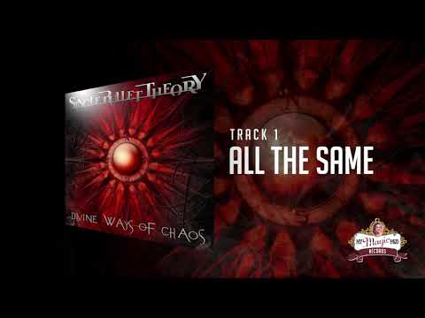 Single Bullet Theory - All The Same