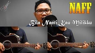 Tutorial Gitar Melodi Naff - Bila Nanti Kau Milikku By Sobat P