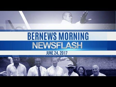 Bernews Morning Newsflash For Sat, June 24, 2017