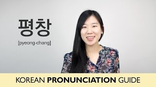 Korean Pronunciation Guide - 평창 (Host City for the 2018 Winter Olympics)