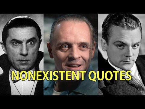 Famous Nonexistent Movie Quotes PART 1