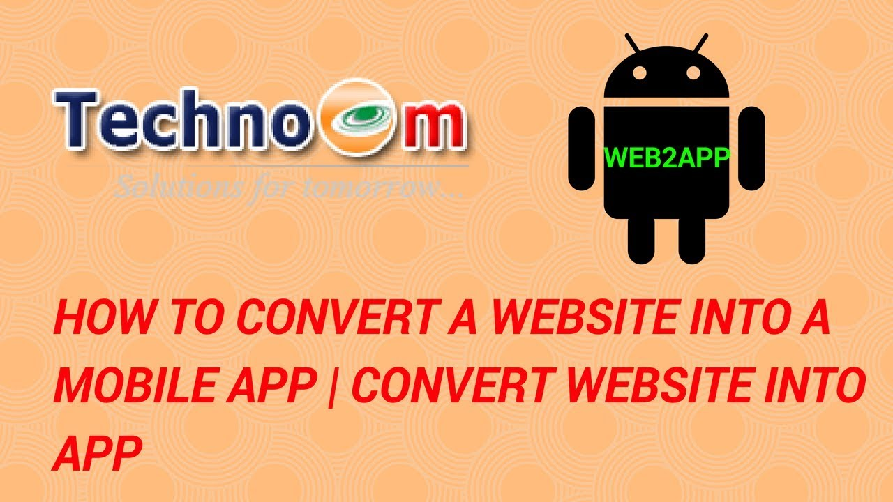 How to Convert a Website into a Mobile App
