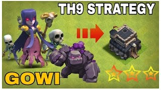 GOWI|Golem +Witch TH9 3 STAR ATTACK STRATEGY |Clash Of Clans