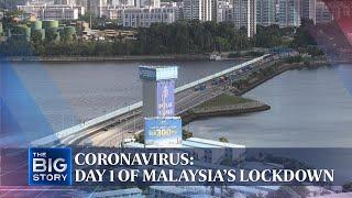 Coronavirus: Day 1 of Malaysia's lockdown | The Straits Times