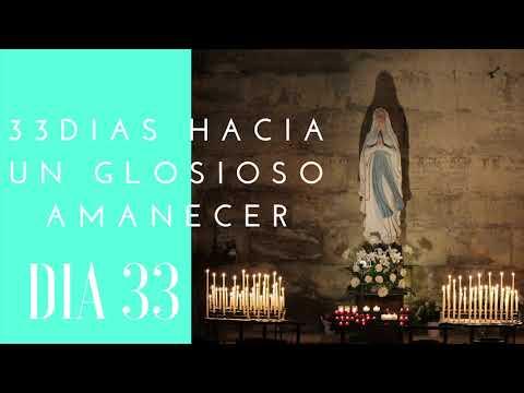 Día 33| 33 DIAS HACIA UN GLORIOSO AMANECER