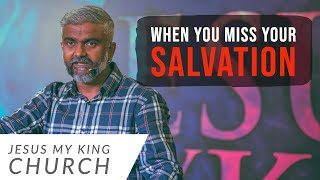 When You miss Your Salvation | Steven Francis