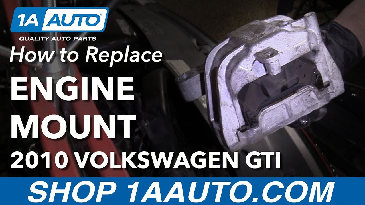 how to replace passenger engine mount 2010 volkswagen gti