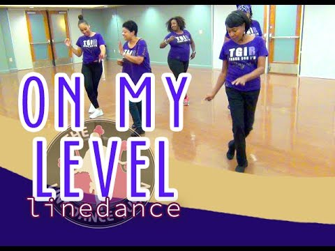 On My Level (LEVEL) - Line Dance by The Line Dance Queen