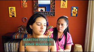MARTHA PANGOL, ASMR ECUADORIAN FULL BODY MASSAGE, ASMR SLEEP,  RELAXATION, CUENCA LIMPIA, مساج