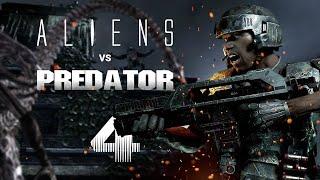 Aliens vs Predator - Прохождение на русском: Часть 4 (Десантник 1080p, 60FPS)