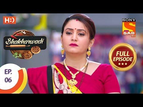 Bhakharwadi - Ep 06 - Full Episode - 18th February, 2019
