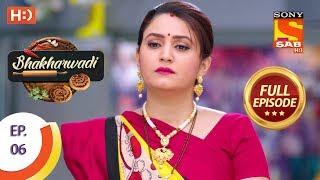 Bhakharwadi Ep 06 Full Episode 18th February, 2019