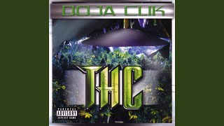 Watch Doja Clik Thc video