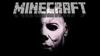 Minecraft - Michael Myers