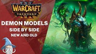 Demon Models Side by Side with Old Models | Warcraft 3 Reforged Beta
