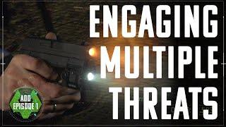 Engaging Multiple Threats - Art of Defense Ep. 1