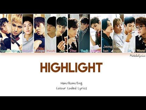 SEVENTEEN (세븐틴) - HIGHLIGHT Colour-Coded Lyrics (13 Member ver.) [Han Rom Eng]