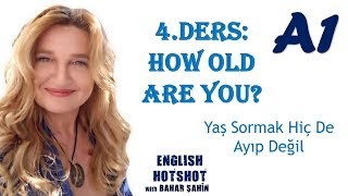 SIFIRDAN İNGİLİZCE 4.DERS -Common Questions-How old are you ?