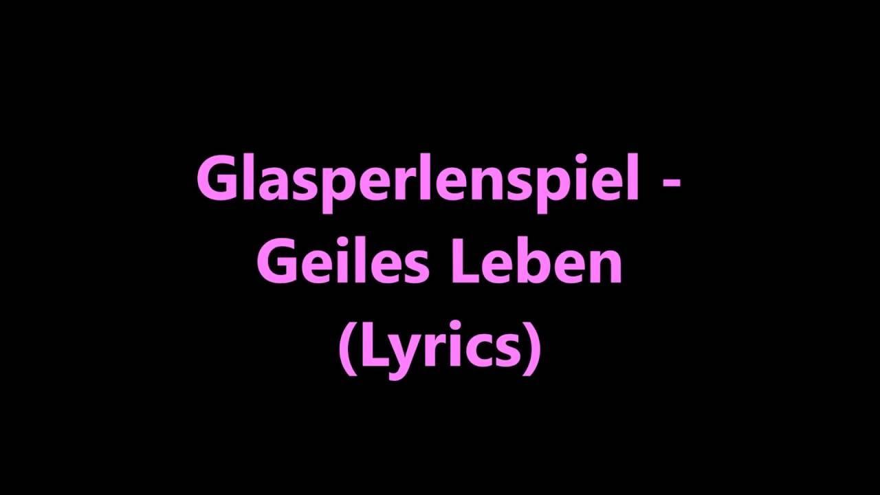 glasperlenspiel-geiles-leben-lyrics-lyricsbiene