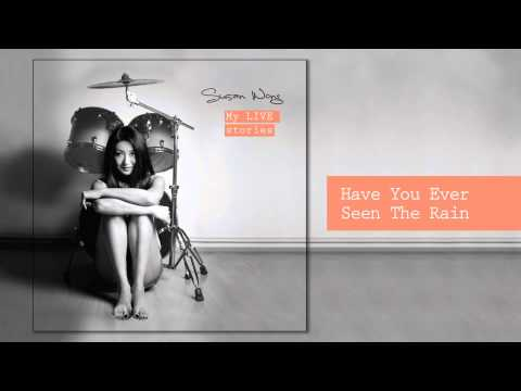 Susan Wong - Have You Ever Seen The Rain (audio)