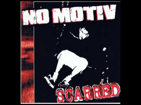 No Motiv - Scarred