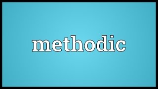 Methodic Meaning