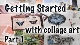 Getting started with collage art -- Part 1
