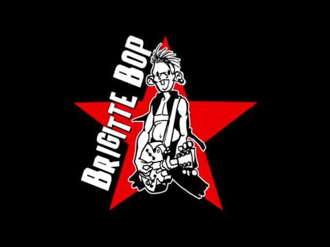 Brigitte Bop - Be Bop A Lula