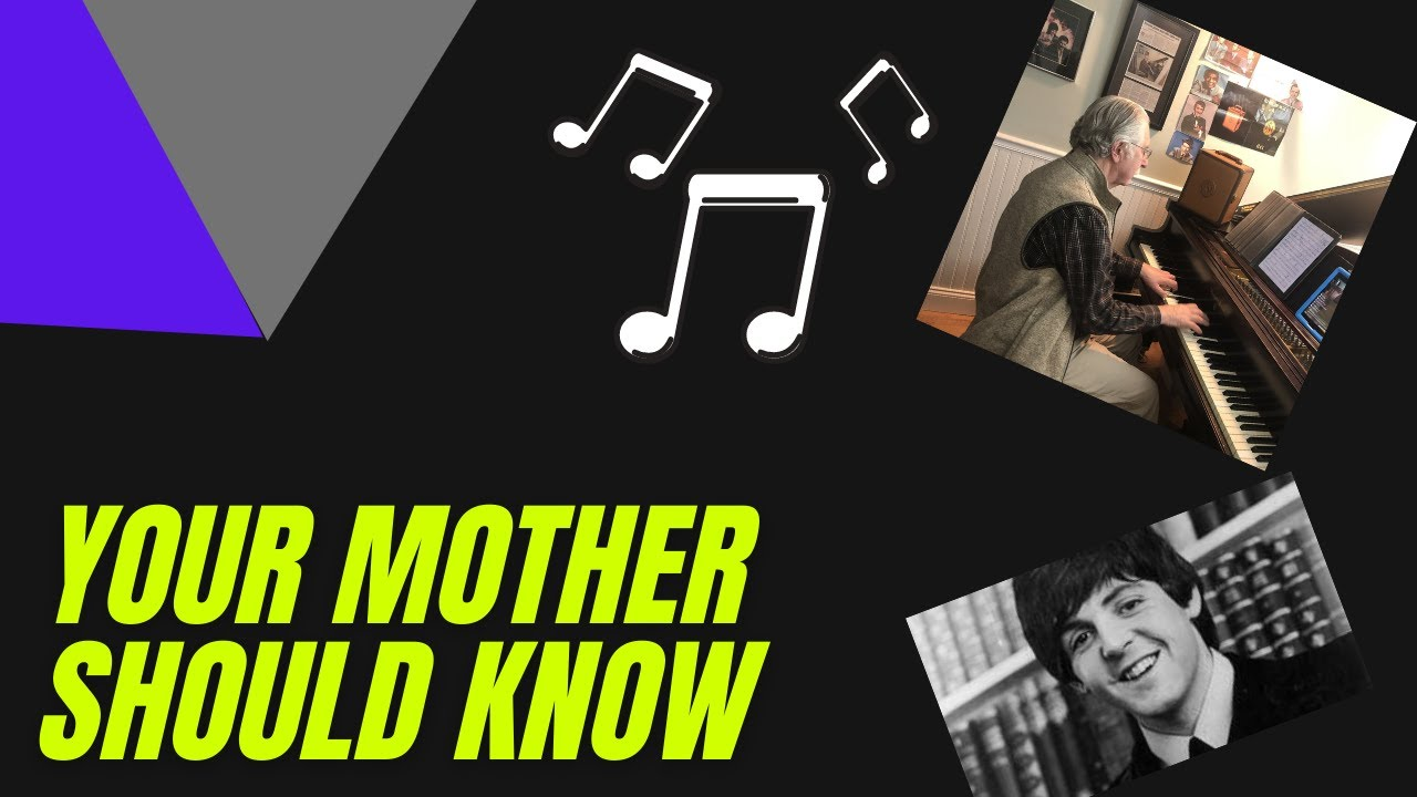 Your Mother Should Know by The Beatles